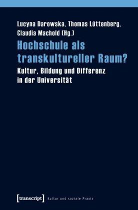 Hochschule als transkultureller Raum?