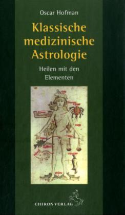 Klassische medizinische Astrologie