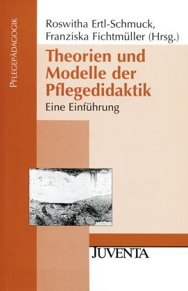 Theorien und Modelle der Pflegedidaktik