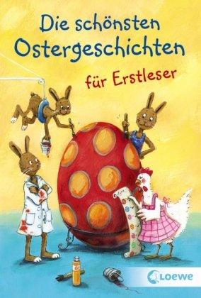 Die schönsten Ostergeschichten für Erstleser
