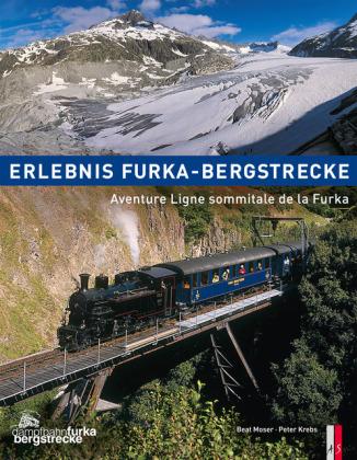 Erlebnis Furka-Bergstrecke Aventure Ligne sommitale de la Furka