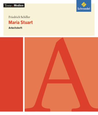 Friedrich Schiller 'Maria Stuart', Arbeitsheft