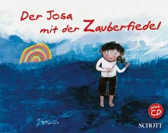 Der Josa mit der Zauberfiedel, m. 1 Audio-CD