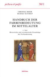 Handbuch der Farbenbedeutung im Mittelalter, 2 Teilbde. u. 1 CD-ROM