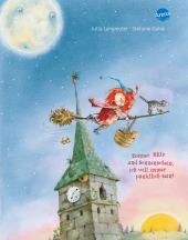 Frida, die kleine Waldhexe - Donner, Blitz und Sonnenschein, ich will immer pünktlich sein! Cover