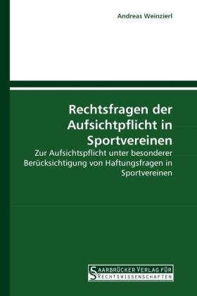 Rechtsfragen der Aufsichtpflicht in Sportvereinen
