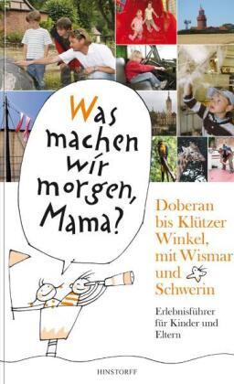 Doberan bis Klützer Winkel, mit Wismar und Schwerin