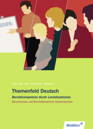 Themenfeld Deutsch - Ausgabe für Berufsschule und Berufsfachschule Niedersachsen