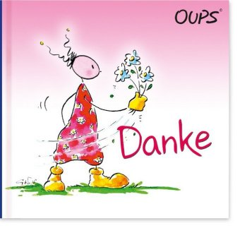Oups - Danke