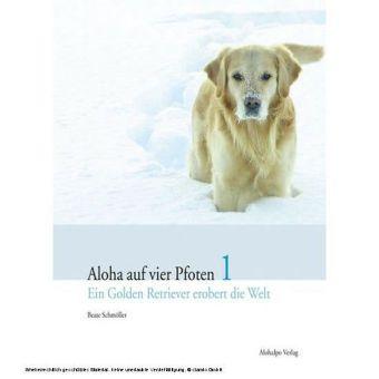Aloha auf vier Pfoten 1. Bd.1