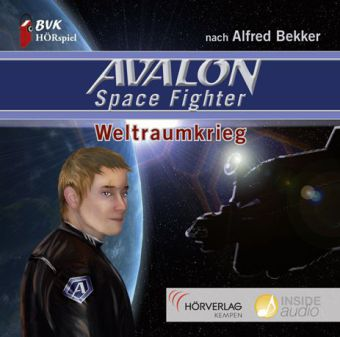 AVALON Space Fighter Weltraumkrieg, 1 Audio-CD