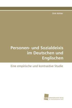 Personen- und Sozialdeixis im Deutschen und Englischen