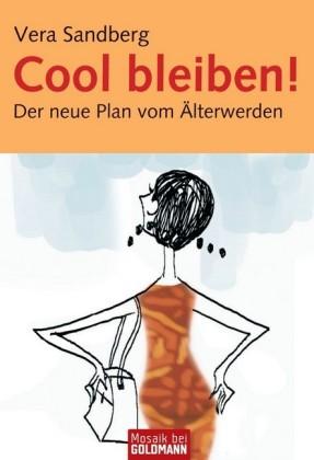 Cool bleiben!