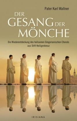 Der Gesang der Mönche