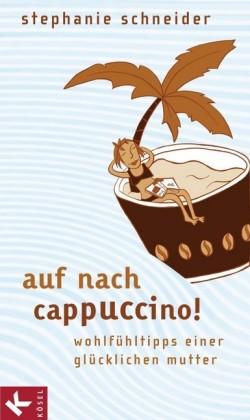 Auf nach Cappuccino!