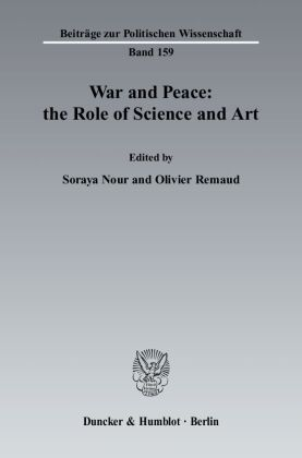 War and Peace: the Role of Science and Art