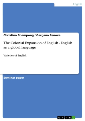 The Colonial Expansion of English - English as a global language