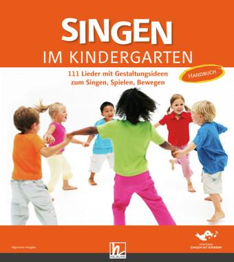 Singen im Kindergarten, Allgemeine Ausgabe