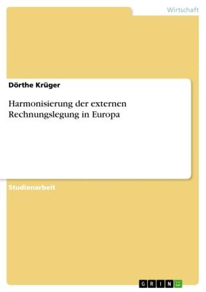 Harmonisierung der externen Rechnungslegung in Europa