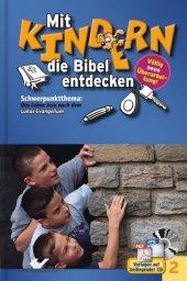 Schwerpunktthema: Das Leben Jesu nach dem Lukas-Evangelium, m. CD-ROM