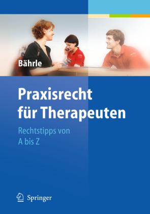 Praxisrecht für Therapeuten