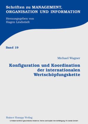 Konfiguration und Koordination der internationalen Wertschöpfungskette