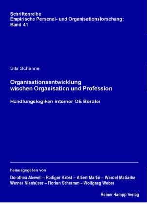 Organisationsentwicklung zwischen Organisation und Profession