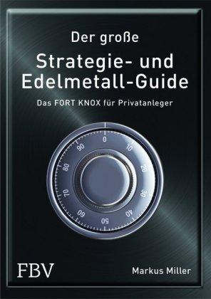 Der große Strategie- und Edelmetall-Guide
