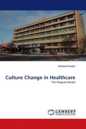 Culture Change in Healthcare