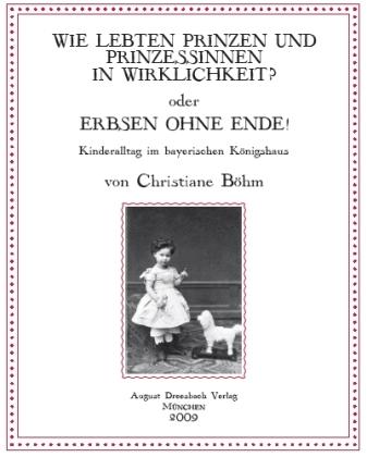 Wie lebten Prinzen und Prinzessinnen in Wirklichkeit? oder Erbsen ohne Ende!