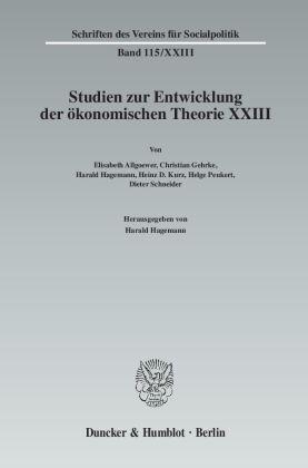 Studien zur Entwicklung der ökonomischen Theorie XXIII.