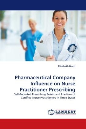 Pharmaceutical Company Influence on Nurse Practitioner Prescribing