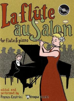 La flûte au salon, für Flöte und Klavier, m. Audio-CD