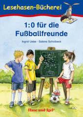 1:0 für die Fußballfreunde, Schulausgabe Cover