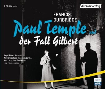 Paul Temple und der Fall Gilbert, 4 Audio-CDs