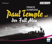 Paul Temple und der Fall Alex, 3 Audio-CDs Cover