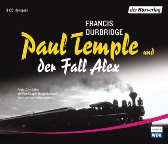 Paul Temple und der Fall Alex, 3 Audio-CDs