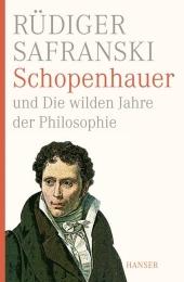 Schopenhauer und Die wilden Jahre der Philosophie Cover