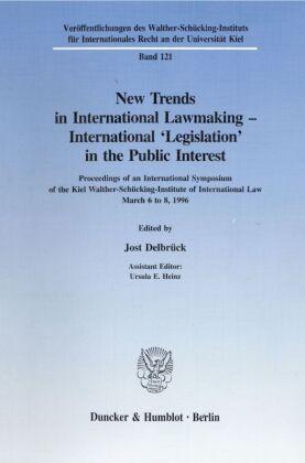 New Trends in International Lawmaking - International 'Legislation' in the Public Interest.