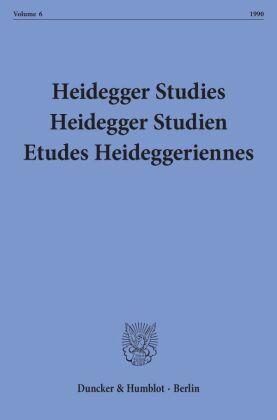 Heidegger Studies/ Heidegger Studien / Etudes Heideggeriennes.