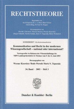 Kommunikation und Recht in der modernen Wissensgesellschaft - national oder international?