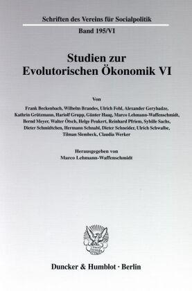Studien zur Evolutorischen Ökonomik VI.