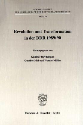 Revolution und Transformation in der DDR 1989/90.
