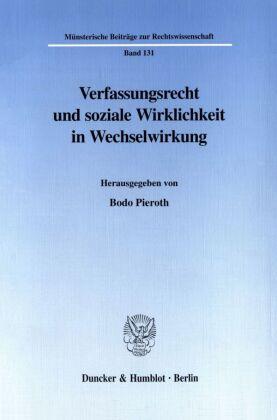 Verfassungsrecht und soziale Wirklichkeit in Wechselwirkung.