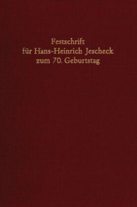Festschrift für Hans-Heinrich Jescheck zum 70. Geburtstag.