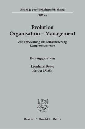 Evolution - Organisation - Management.