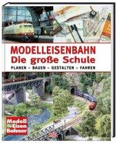 Modelleisenbahn - Die große Schule Cover