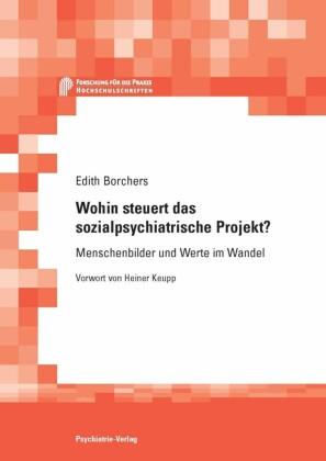 Wohin steuert das sozialpsychiatrische Projekt?