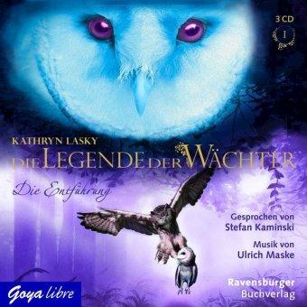 Die Legende der Wächter - Die Entführung, 3 Audio-CDs