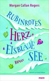 Rubinrotes Herz, eisblaue See Cover